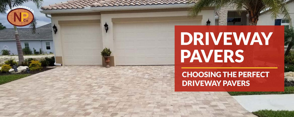 Choosing the Perfect Driveway Pavers