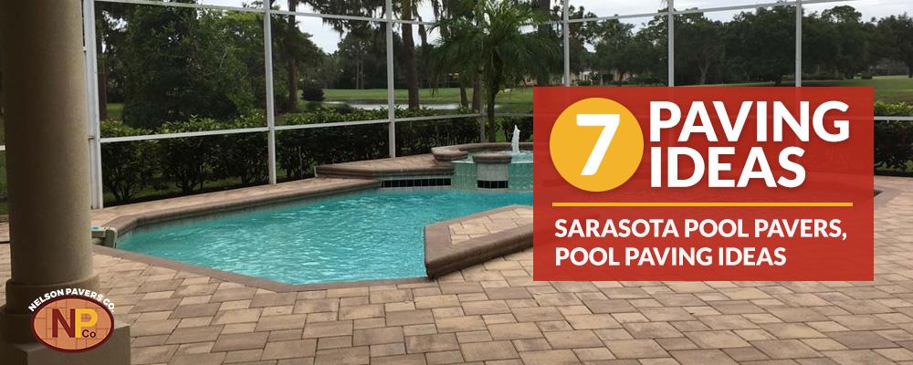 Sarasota Pool Pavers: 7 Pool Paving Ideas